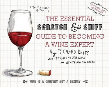 Scratch and Sniff Guide To Wine: 50 Gift Ideas for Foodies