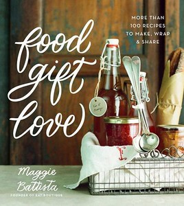 Food Gift Love. 50 Gifts for Foodies