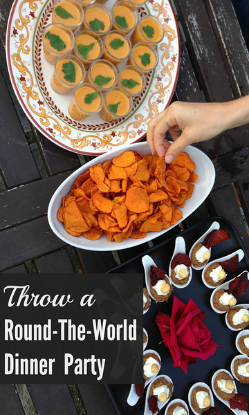Throw a Round-the-World Dinner Party