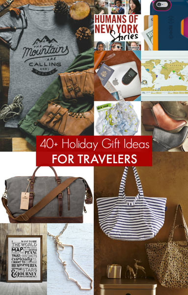 40+ Holiday Gifts for Travelers: Unique gift ideas for the travel lovers on your list